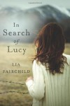 In Search of Lucy: A Novel - AmazonEncore