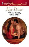 One Night, One Baby - Kate Hardy