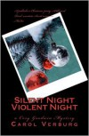 Silent Night Violent Night: a Cory Goodwin Mystery - Carol Verburg