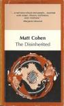 The Disinherited - Matt Cohen