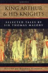 King Arthur and His Knights: Selected Tales - Thomas Malory, Eugène Vinaver