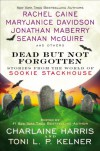 Dead but Not Forgotten: Stories from the World of Sookie Stackhouse - Charlaine Harris
