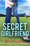Secret Girlfriend (RVHS Secrets #1) - Bria Quinlan