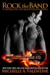 Rock the Band - Michelle A. Valentine