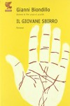 Il giovane sbirro - Gianni Biondillo