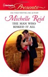 The Man Who Risked It All - Michelle Reid