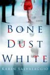 Bone Dust White - Karin Salvalaggio