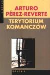 Terytorium Komanczów - Arturo Pérez-Reverte