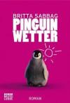 Pinguinwetter - Britta Sabbag