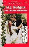 The Dream Wedding (Fortune Cookie, Book 3) (Harlequin Intrigue Series #445) - M.J. Rodgers