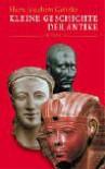 Kleine Geschichte der Antike - Hans-Joachim Gehrke