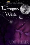 Dragon Wish - Judith Leger