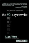 The 90-Day Rewrite - Alan  Watt