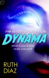 The Superheroes Union: Dynama (The Superheroes Union #1) - Ruth Diaz