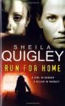Run For Home - Sheila Quigley