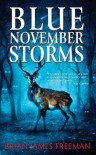 Blue November Storms - Brian James Freeman, Glenn Chadbourne, Ray Garton