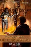 Jack Templar And The Lord Of The Vampires (The Templar Chronicles) (Volume 3) - Jeff Gunhus
