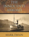The Innocents Abroad - Mark Twain
