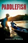Paddlefish - Christine  Warren