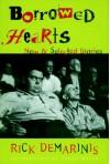 Borrowed Hearts: New and Selected Stories - Rick DeMarinis