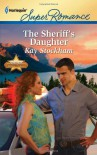 The Sheriff's Daughter - Kay Stockham