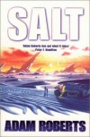 Salt - Adam Roberts