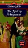 Madcap Masquerade - Nadine Miller