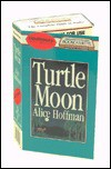 Turtle Moon - Alice Hoffman, Sandra Burr