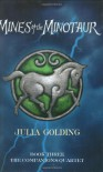 Mines of the Minotaur (Companions Quartet) (Bk. 3) - Julia Golding