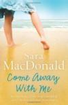 Come Away With Me - Sara MacDonald