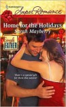 Home for the Holidays (Harlequin Super Romance #1599) - Sarah Mayberry