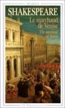 Le Marchand De Venise (Bilingue) - William Shakespeare
