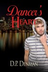 Dancer's Heart - D.P. Denman