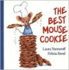 The Best Mouse Cookie - Laura Joffe Numeroff, Felicia Bond