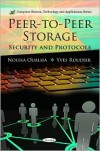 Peer-to-Peer Storage: Security and Protocols - Nouha Oualha,  Yves Roudier (Editor)