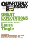 Great Expectations: Government, Entitlement and an Angry Nation - Laura Tingle