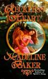 Reckless Heart - Madeline Baker