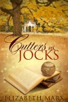 Cutters Vs. Jocks, A Prequel Novella to Binding Arbitration - Elizabeth  Marx