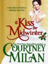A Kiss for Midwinter - Courtney Milan
