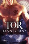Tor (WereWolf Fight League) - Lynn Lorenz