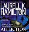 Affliction (Anita Blake, Vampire Hunter, #22) - Laurell K. Hamilton, Kimberly Alexis