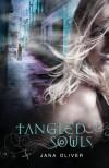 Tangled Souls - Jana Oliver