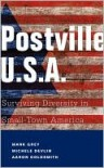 Postville: U.S.A.: Surviving Diversity in Small-Town America - Mark Grey