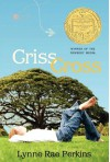 Criss Cross - Lynne Rae Perkins