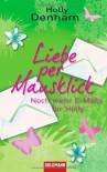 Liebe per Mausklick - Noch mehr E-Mails für Holly - Holly Denham