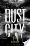 Dust City - Robert Paul Weston