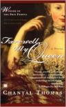 Farewell, My Queen - Chantal Thomas