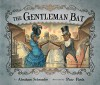 The Gentleman Bat - Abraham Schroeder, Piotr Parda