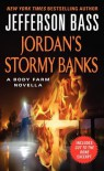 Jordan's Stormy Banks: A Body Farm Novella (Mass Market) - Jefferson Bass, Jon Jefferson, William M. Bass