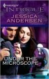 Under the Microscope - Jessica Andersen
